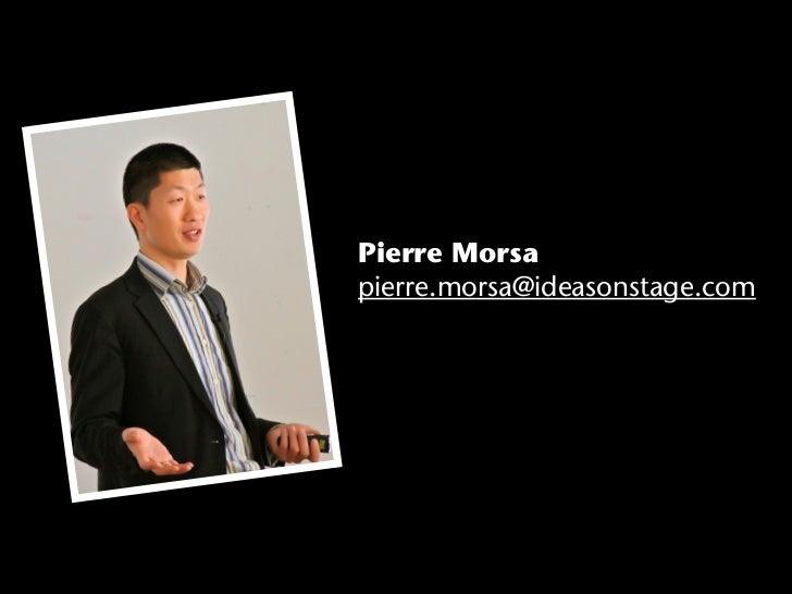 Pierre Morsapierre.morsa@ideasonstage.com