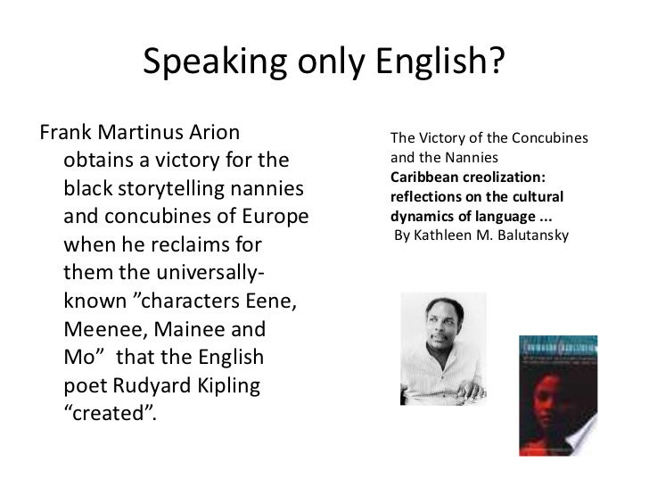 Speaking only English?Frank Martinus Arion            The Victory of the Concubines   obtains a victory for the    and the...