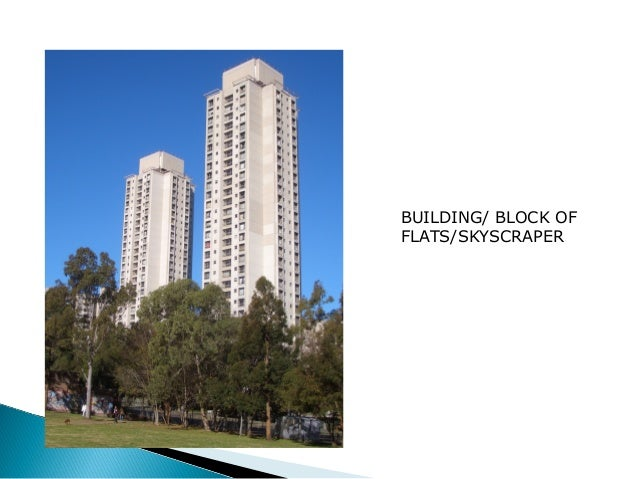 BUILDING/ BLOCK OF  FLATS/SKYSCRAPER
