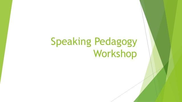 Speaking Pedagogy Workshop