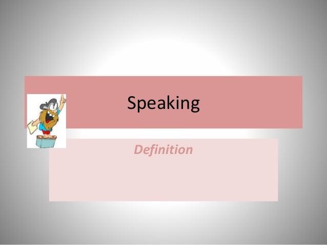 Speaking Definition