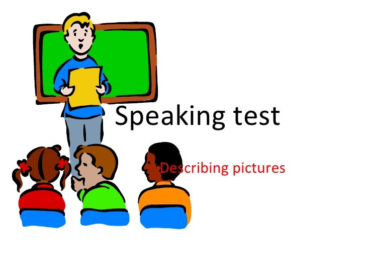 Speaking test Describing pictures