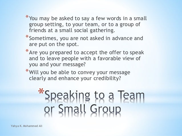 Speaking to a team or small group Slide 2