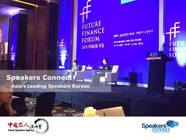 Speakers Connect Asia's Leading Speakers Bureau