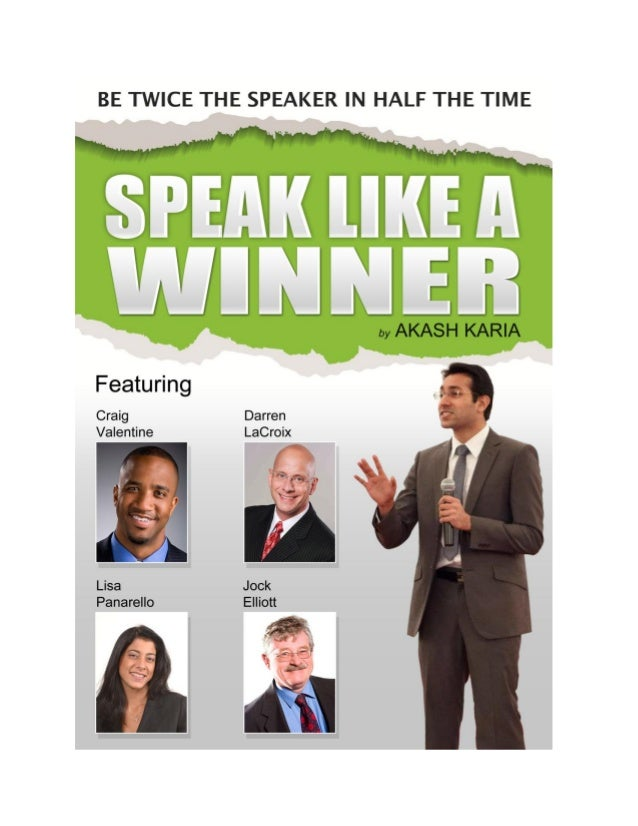 Give Powerfully Persuasive Presentations andSpeechesSpeak Like a Winner is a complete public speaking system for creatingh...