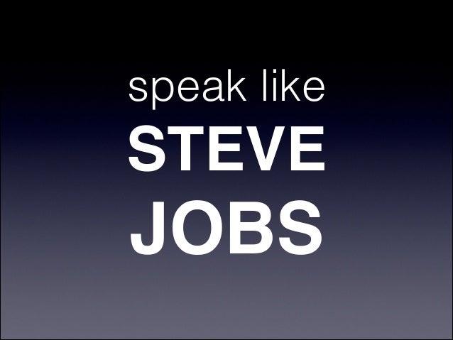 speak likeSTEVEJOBS