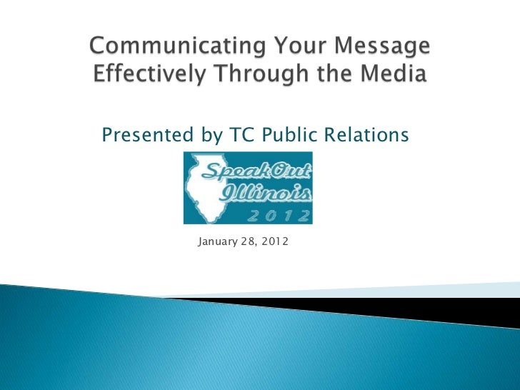 Presented by TC Public Relations          January 28, 2012