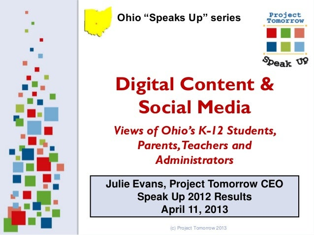 "Ohio ""Speaks Up"" series Digital Content &   Social Media Views of Ohio's K-12 Students,     Parents, Teachers and         ..."