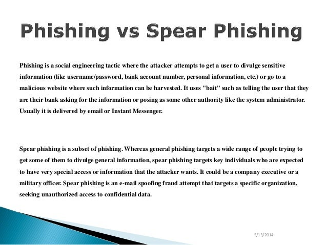 What's a spear phishing mail? Powered by kayako help desk software.