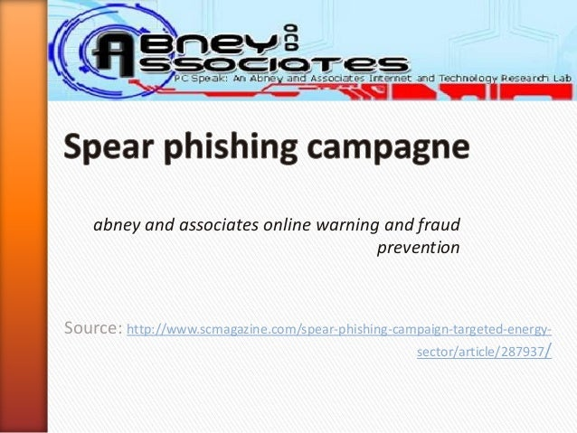 abney and associates online warning and fraud                                       preventionSource: http://www.scmagazin...