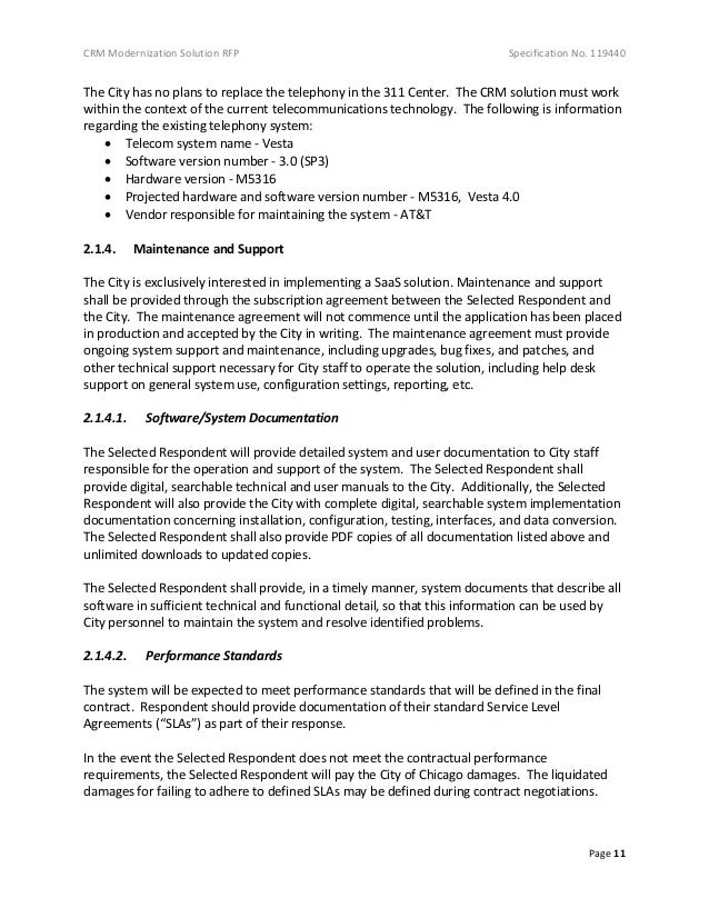 CRM Modernization Solution RFP Specification No. 119440 Page 11 The City has no plans to replace the telephony in the 311 ...