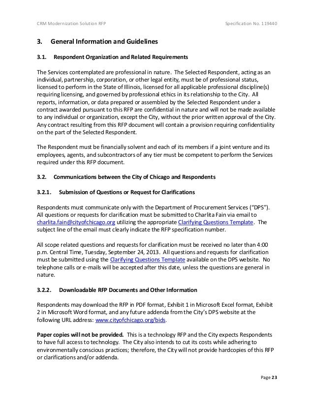 CRM Modernization Solution RFP Specification No. 119440 Page 23 3. General Information and Guidelines 3.1. Respondent Orga...