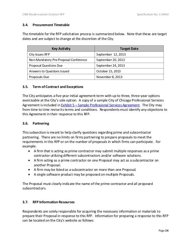 CRM Modernization Solution RFP Specification No. 119440 Page 26 3.4. Procurement Timetable The timetable for the RFP solic...
