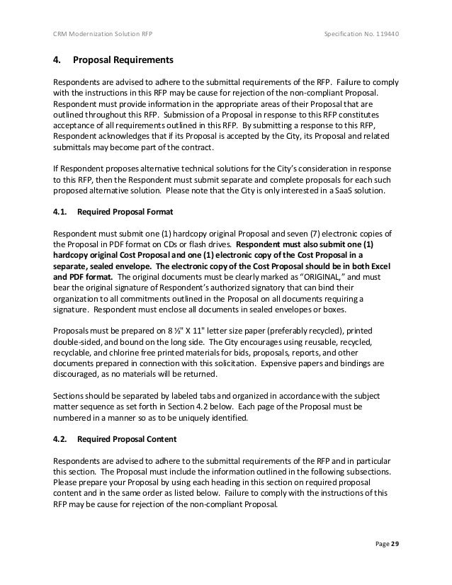 CRM Modernization Solution RFP Specification No. 119440 Page 29 4. Proposal Requirements Respondents are advised to adhere...