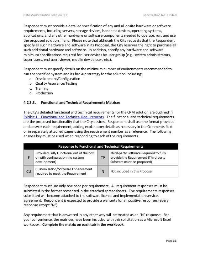 CRM Modernization Solution RFP Specification No. 119440 Page 33 Respondent must provide a detailed specification of any an...