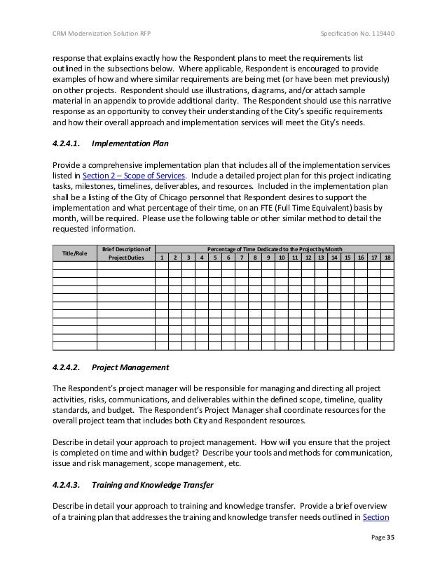 CRM Modernization Solution RFP Specification No. 119440 Page 35 response that explains exactly how the Respondent plans to...