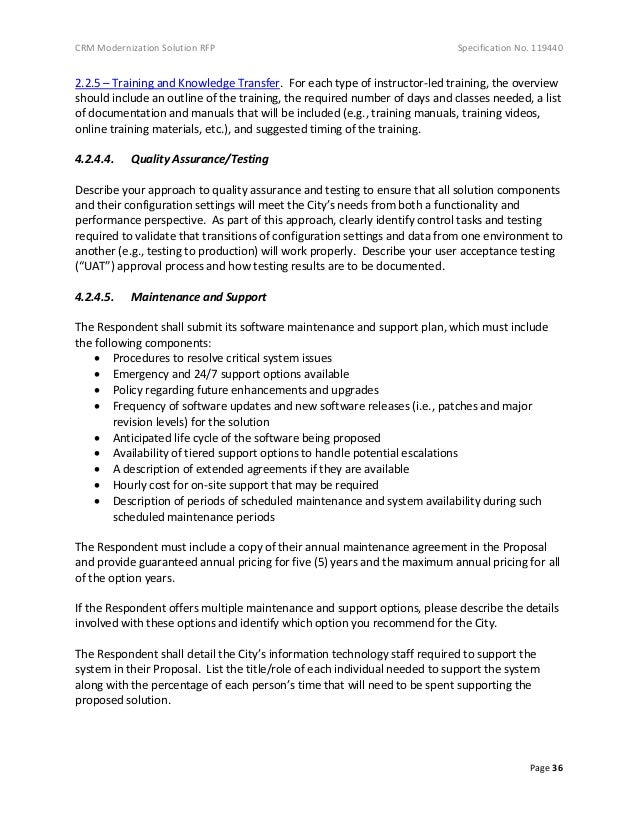CRM Modernization Solution RFP Specification No. 119440 Page 36 2.2.5 – Training and Knowledge Transfer. For each type of ...