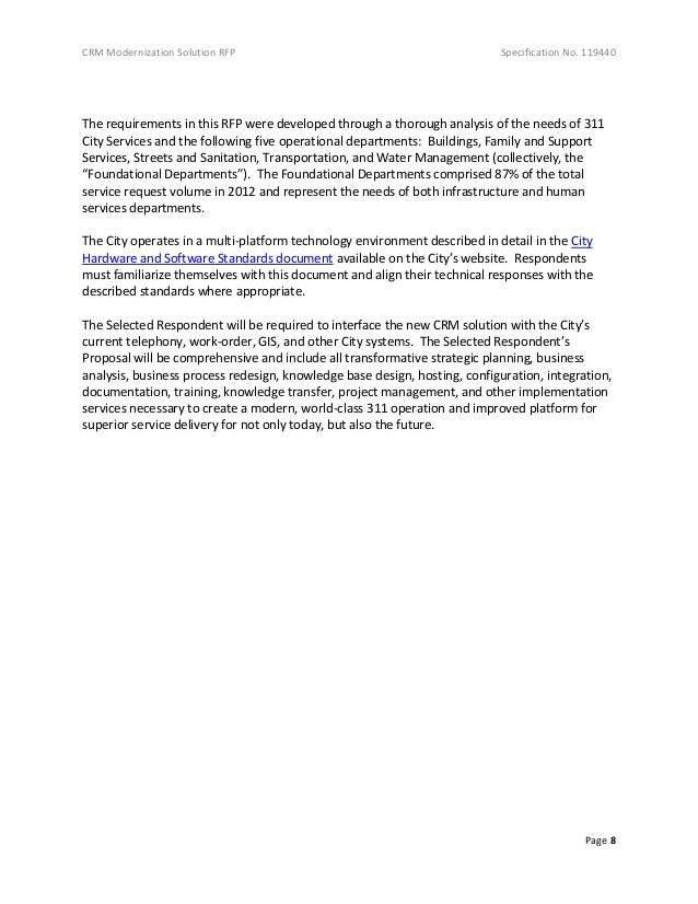 CRM Modernization Solution RFP Specification No. 119440 Page 8 The requirements in this RFP were developed through a thoro...
