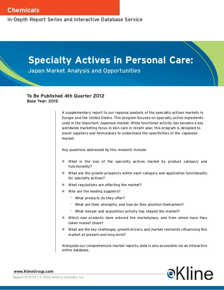 ChemicalsIn-Depth Report Series and Interactive Database Service           Specialty Actives in Personal Care:           J...