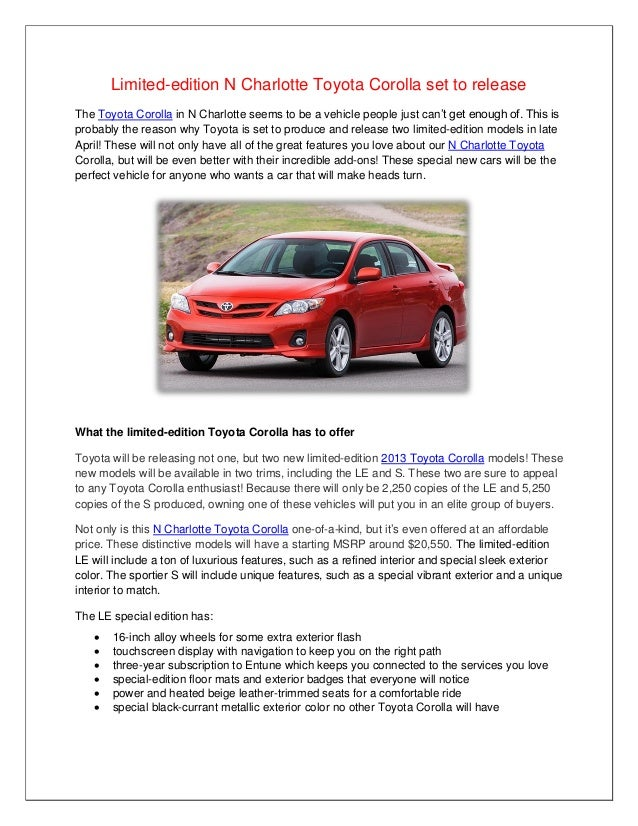 Limited-edition N Charlotte Toyota Corolla set to releaseThe Toyota Corolla in N Charlotte seems to be a vehicle people ju...