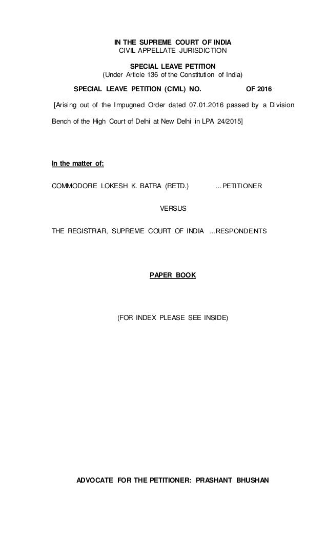 IN THE SUPREME COURT OF INDIA CIVIL APPELLATE JURISDICTION SPECIAL LEAVE PETITION (Under Article 136 of the Constitution o...
