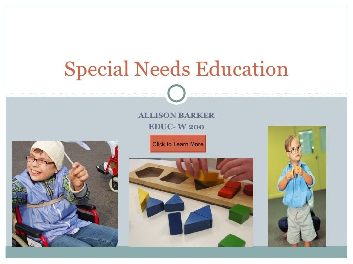 ALLISON BARKER EDUC- W 200 Special Needs Education Click to Learn More