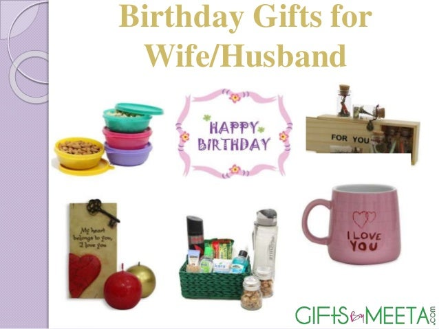 Birthday Gifts For Wife Husband