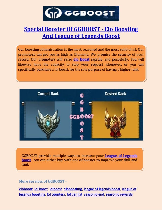 Special Booster Of GGBOOST - Elo Boosting And League of Legends Boost More Services of GGBOOST - eloboost, lol boost, lolb...