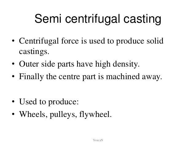 Special Casting Process  1 5