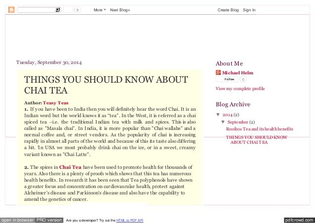0 More Next Blog» Create Blog Sign In  CHAI TEA  Tuesday, September 30, 2014  THINGS YOU SHOULD KNOW ABOUT  CHAI TEA  Auth...