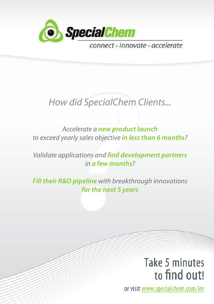 How did SpecialChem Clients...            Accelerate a new product launch to exceed yearly sales objective in less than 6 ...