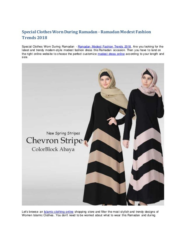d247a2df285a Special Clothes Worn During Ramadan - Muslim Ramadan Fashion Trends 2018
