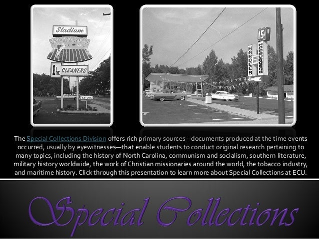 The Special Collections Division offers rich primary sources—documents produced at the time events occurred, usually by ey...
