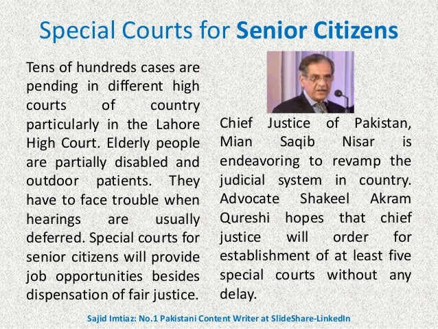 Special Courts for Senior Citizens Tens of hundreds cases are pending in different high courts of country particularly in ...
