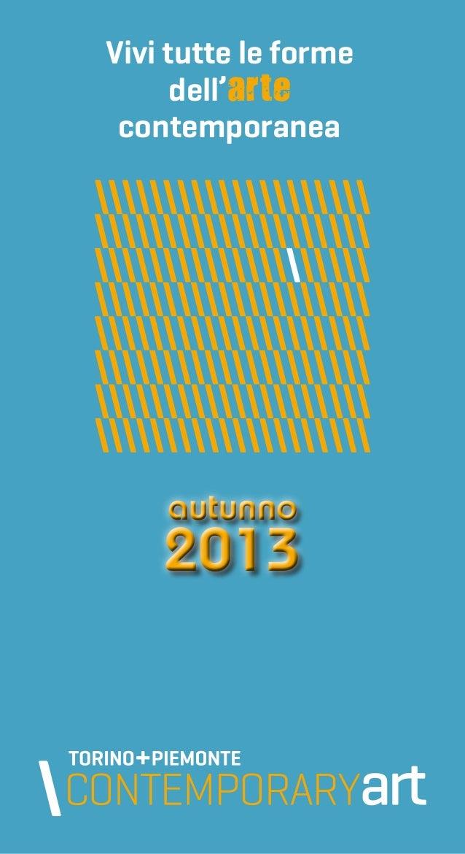 Vivi tutte le forme dell'arte contemporanea  autunno  2013