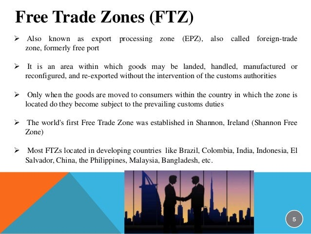 global economy export processing zones and peripheral nations Over the years, sadc countries have come to regard the epz concept a suitable strategy for finding a niche in the global economy and a shift to become internationally competitive and export-led.