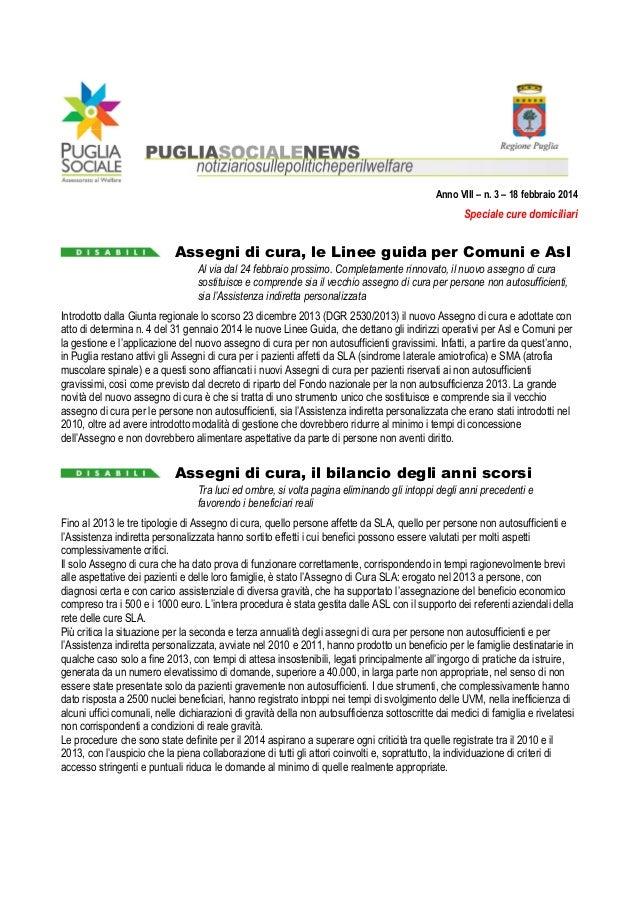 Anno VIII – n. 3 – 18 febbraio 2014  Speciale cure domiciliari  Assegni di cura, le Linee guida per Comuni e Asl Al via da...