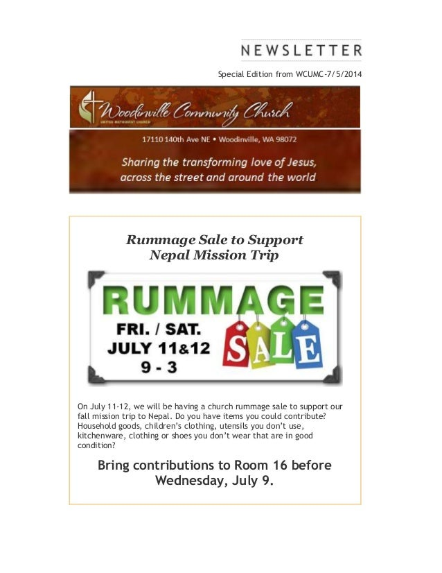 Special Edition from WCUMC-7/5/2014 Rummage Sale to Support Nepal Mission Trip On July 11-12, we will be having a church r...