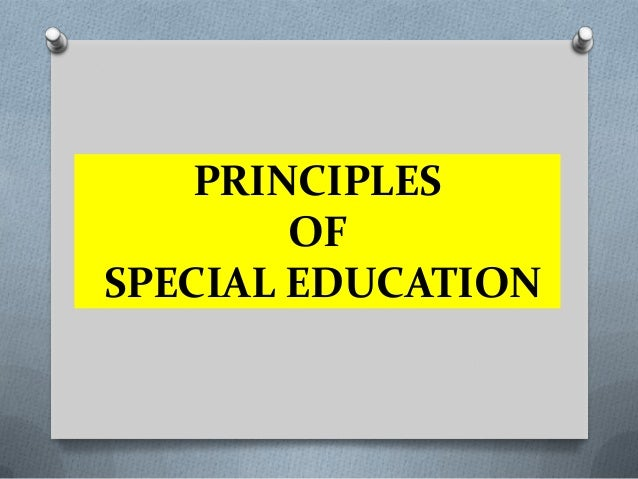 PRINCIPLES OF SPECIAL EDUCATION