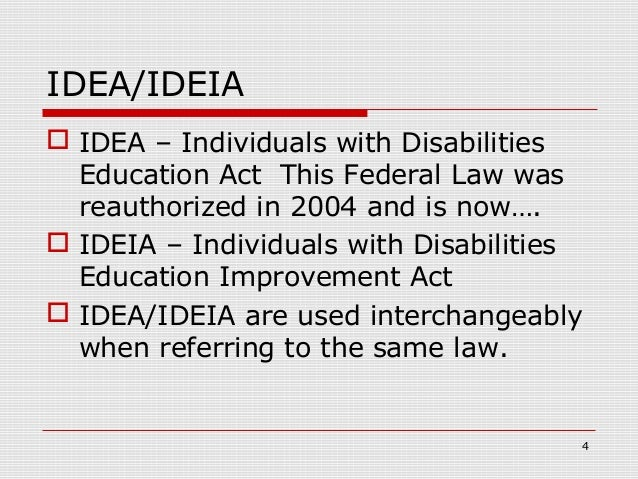 individuals with disabilities education act idea The individuals with disabilities education act (idea) is a law ensuring special education services to children birth through 21 as stated by the us department of education.