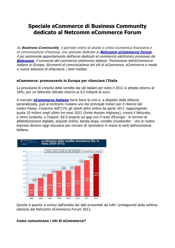 Speciale eCommerce di Business Community          dedicato al Netcomm eCommerce ForumSu Business Community, il giornale on...