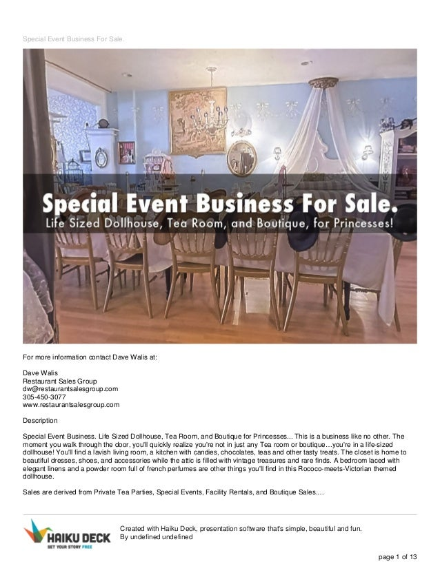 Special event business for sale presentation pdf. on tea room, cast iron design, fusion design, international design, asian design, casino design, travel agency design, tea houses in new jersey, southwestern design, irish design, sidewalk design, winery design, african design, pavilion design, construction design, sauna design, grain silo design, japanese design, family design, hedge design,