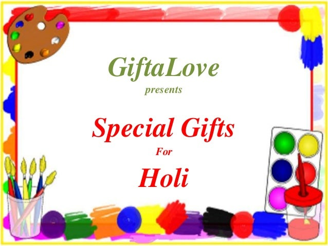 GiftaLove presents Special Gifts For Holi