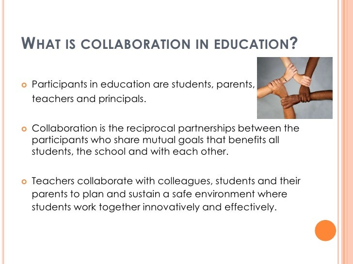 Collaborative Teaching Reaping The Benefits : Collaborative partnerships in education