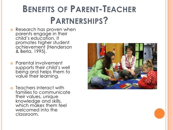 "partnership with parents The experts have been polled and the results are in: a positive parent-teacher relationship contributes to your child's school success ""easier said than done,"" you may be thinking after ."