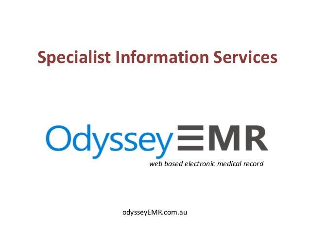 web based electronic medical record odysseyEMR.com.au Specialist Information Services