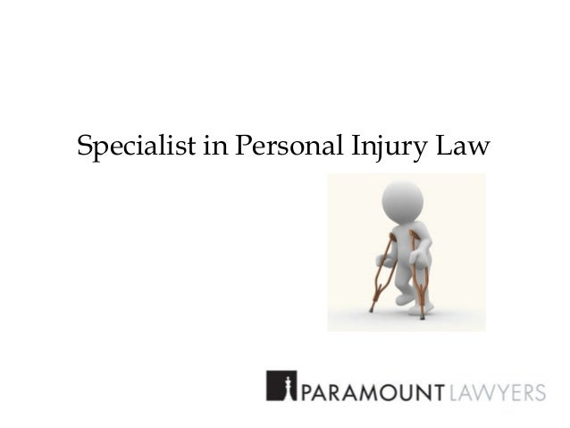 Specialist in Personal Injury Law