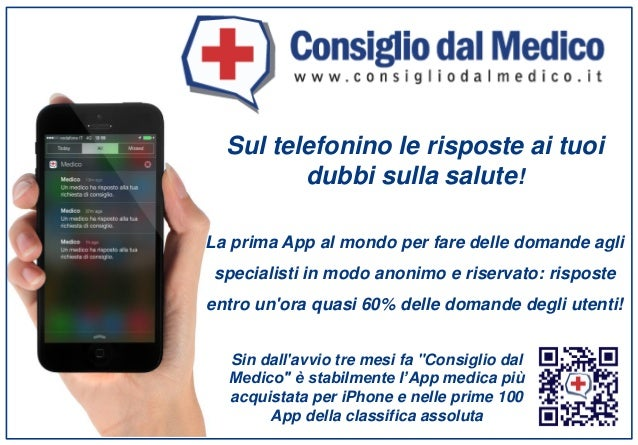 Sul telefonino le risposte ai tuoi dubbi sulla salute! La prima App al mondo per fare delle domande agli specialisti in mo...