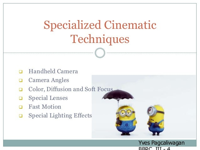 what are cinematic techniques