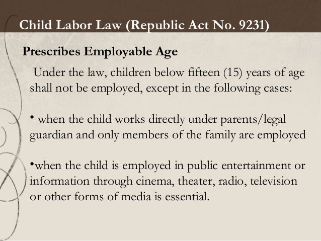 republic act 9231 Republic act 9231 the anti child labor law by lsacote in types  school work , ra9231, and anti child labor law.